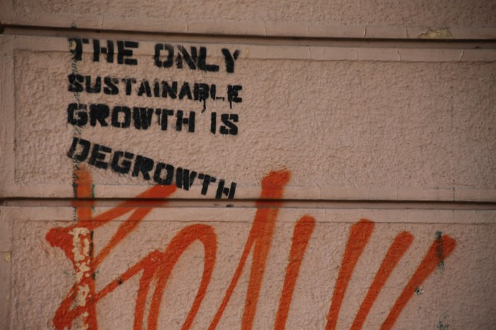 The Only Sustainable Growth is Degrowth