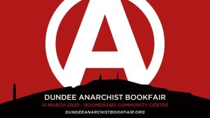 Dundee Anarchist Bookfair