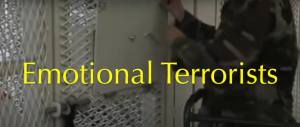 emotional terrorists